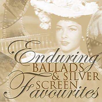 Enduring Ballads & Silver Screen Favourites