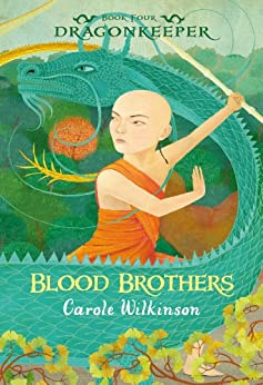 Dragonkeeper 4: Blood Brothers by [Carole Wilkinson]