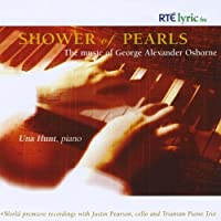Shower of Pearls: the Music of George Alexander Os