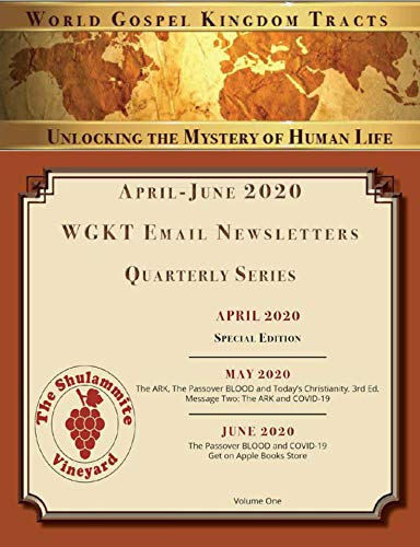 World Gospel Kingdom Tracts: 2020 Quarterly Newsletter Series, Set 1: For April to June 2020 (2020 Quarterly Series April to June) (English Edition)