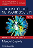 The Rise of the Network Society (Information Age Series)