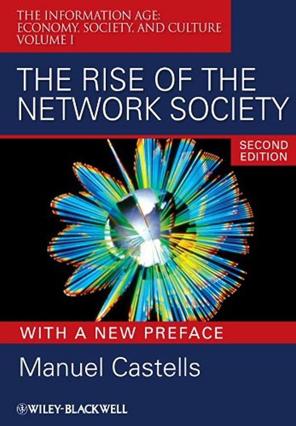 The Rise of the Network Society (Information Age Series Book 13) (English Edition)