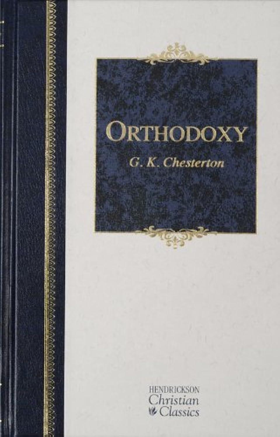 幻滅簡単に良性Orthodoxy (Hendrickson Christian Classics) (English Edition)