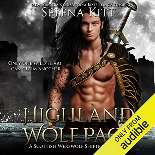 Highland Wolf Pact Audiobook By Selena Kitt cover art