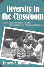 By Frances Kendall - Diversity In The Classroom: New Approaches To The Education Of Young Children: 2nd (second) Edition