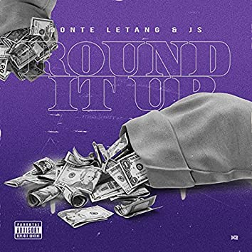 Round It Up (feat. Donte Letang)