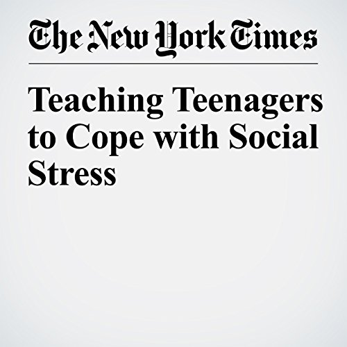 Teaching Teenagers to Cope with Social Stress cover art