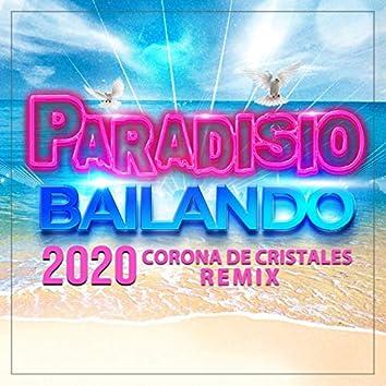 Bailando 2020 (feat. DJ Patrick Samoy, Raquel Rodgers, Shelby Diaz, Maria G, Alvaro Gomez) [Corona de Cristales Remix]