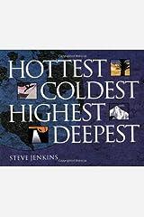 Hottest, Coldest, Highest, Deepest Kindle Edition