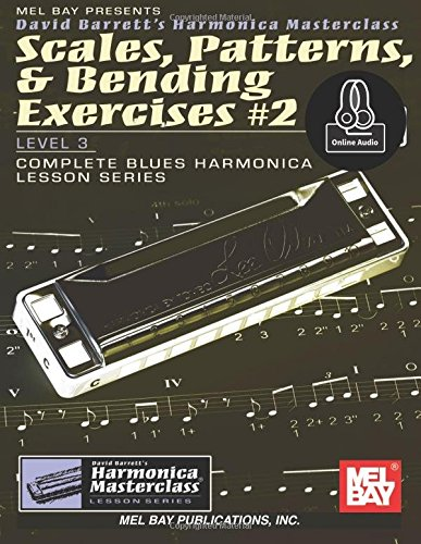 Scales, Patterns, & Bending Exercises #2: Level 3: Complete