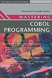 Mastering COBOL Programming (Macmillan Master Series)