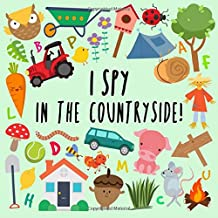 I Spy – In The Countryside!: A Fun Guessing Game for 2-5 Year Olds PDF
