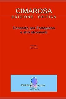 Cimarosa: Concerto Per Fortepiano E Altri Stromenti