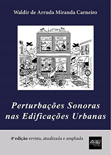 Perturbações Sonoras nas Edificações Urbanas (Portuguese Edition)