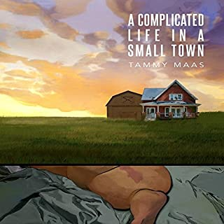 A Complicated Life in a Small Town audiobook cover art