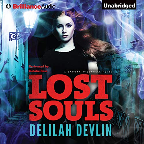 Lost Souls Audiobook By Delilah Devlin cover art