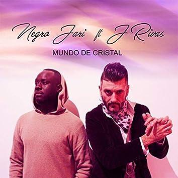 Mundo de Cristal (feat. J Rivas)