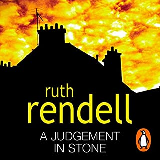 A Judgement in Stone                   By:                                                                                                                                 Ruth Rendell                               Narrated by:                                                                                                                                 Carole Hayman                      Length: 6 hrs and 26 mins     45 ratings     Overall 4.3