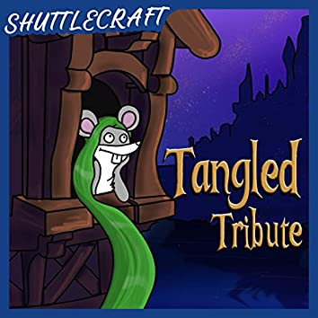 Tangled Tribute