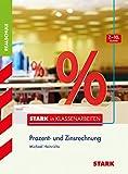 STARK Stark in Mathematik - Realschule - Prozentrechnen 7.-10. Klasse