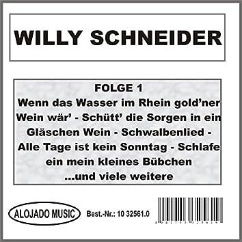Willy Schneider Folge 1