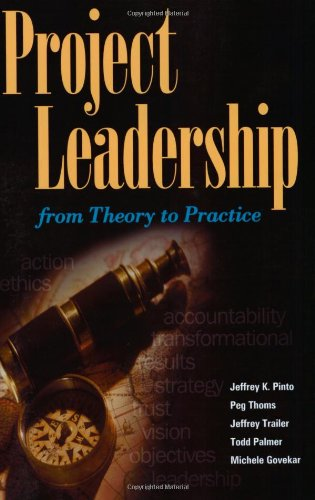 Project Leadership: From Theory to Practice