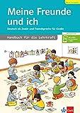 Meine Freunde und ich, Neue Ausgabe: Deutsch als Zweit- und Fremdsprache für Kinder . Handbuch für...