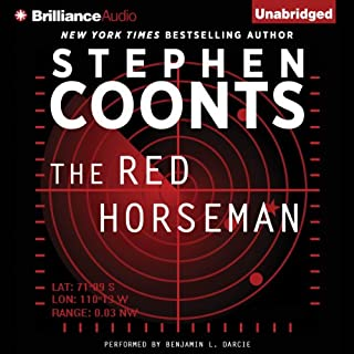 The Red Horseman     Jake Grafton Series, Book 6              By:                                                                                                                                 Stephen Coonts                               Narrated by:                                                                                                                                 Benjamin L. Darcie                      Length: 13 hrs and 53 mins     5 ratings     Overall 4.8