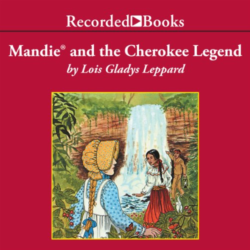 Mandie and the Cherokee Legend audiobook cover art