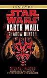 Star Wars: Darth Maul, Shadow Hunter (Star...