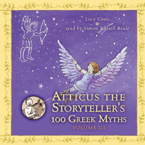 Atticus the Storyteller's 100 Greek Myths, Volume 3 audiobook cover art