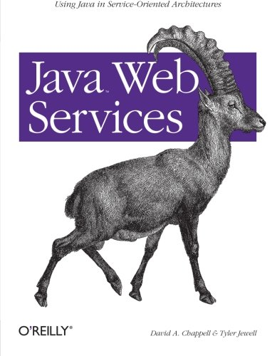 Download Java Web Services: Using Java in Service-Oriented Architectures 0596002696