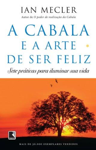 A Cabala e a arte de ser feliz