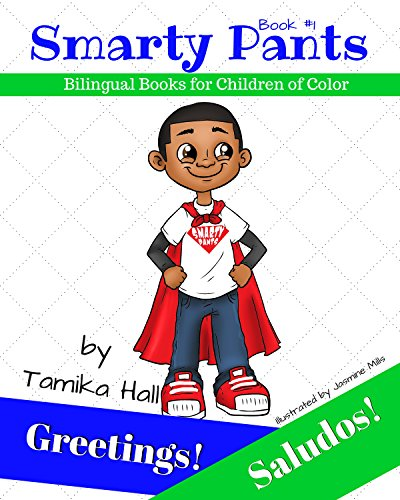 Greetings! Saludos!: (English and Spanish Edition) (Smarty Pants Bilingual Books for Children...