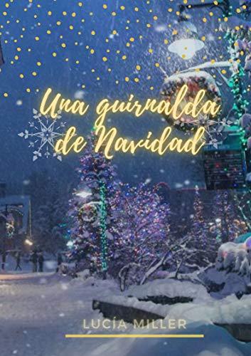 Una guirnalda de Navidad: cuentos de navidad y fantasía