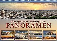 Europaeische Metropolen - Panoramen (Wandkalender 2022 DIN A2 quer): Eindrucksvolle Metropolen Europas in aussergewoehnlichen Panoramen. (Monatskalender, 14 Seiten )