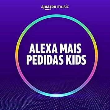 Alexa Kids Mais Pedidas