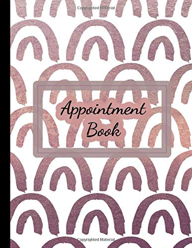 Appointment Book: Rose Gold Hairstylist, Salon, Nail Technicians, Facialist Undated Daily Planner 15 Minute Increments
