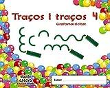 Traços i traços 4. Grafomotricitat (Educación Infantil Algaida. Grafomotricidad) - 9788490671474