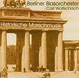 Historische Marschmusik - Berliner Blasorchester