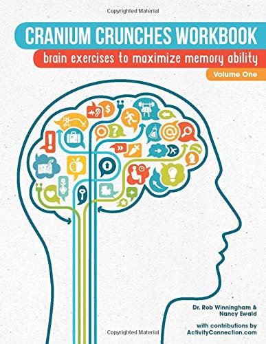 Cranium Crunches Workbook: Brain exercises to maximize memory ability