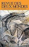 Revue des deux mondes - Hors série novembre 2011 - Grotte Chauvet 33 000 ans, 33 000 mots