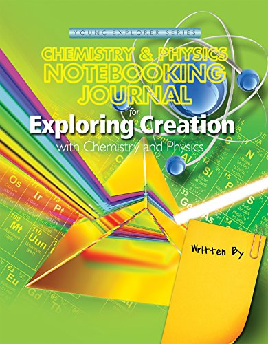 Exploring Creation with Chemistry & Physics, Notebooking Journal