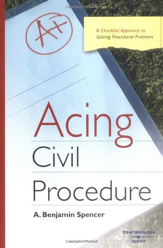 Acing Civil Procedure: A Checklist Approach to Solving Procedural Problems