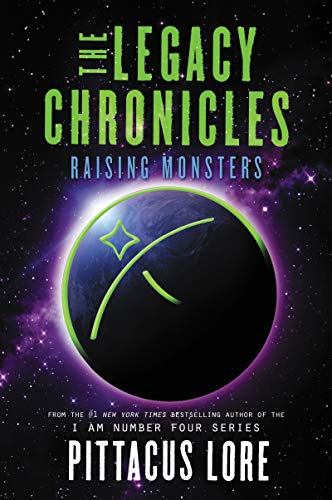 The Legacy Chronicles: Raising Monsters (English Edition)
