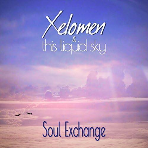 Xelomen & This Liquid Sky