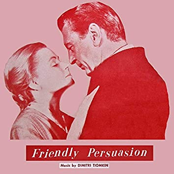 Friendly Persuasion - The Original Soundtrack