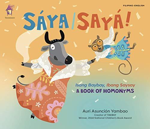 Saya/Saya! A Book of Filipino Homonyms