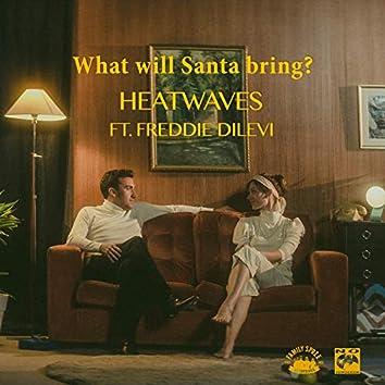 What Will Santa Bring?