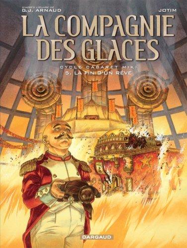 La Compagnie des Glaces - Cycle 2 - tome 5 - La fin d'un rêve
